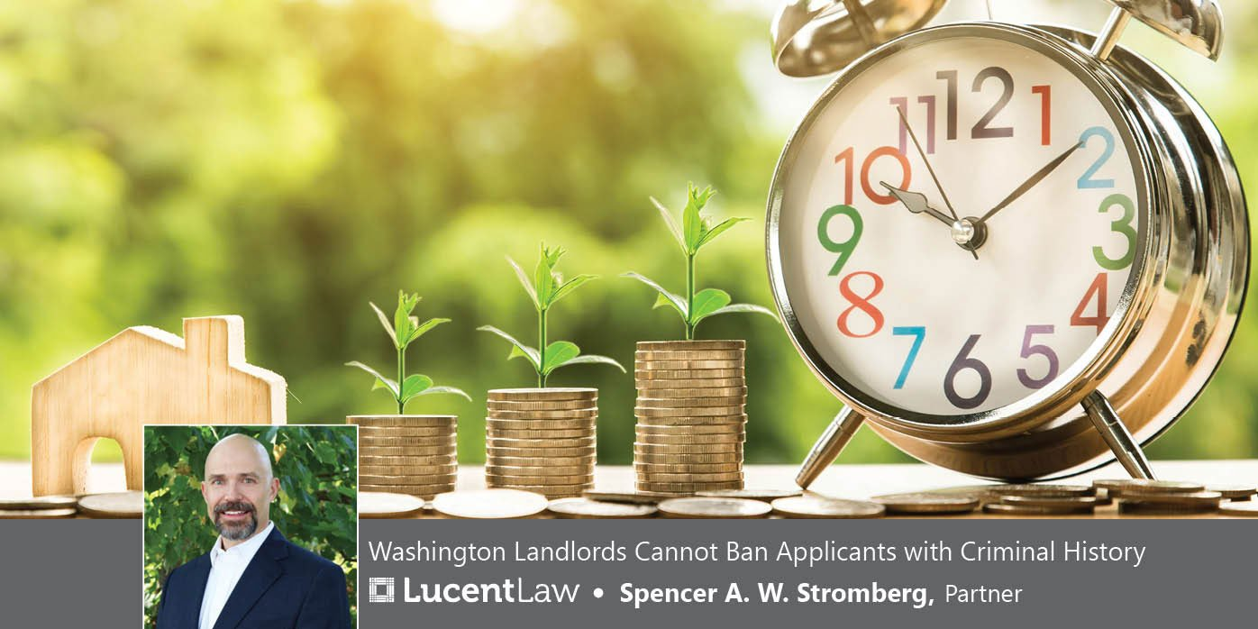 WA Landlords can not ban applicants with a criminal history_Lucent Law