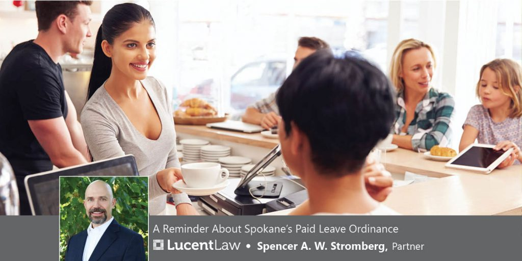 A Reminder About Spokane's Paid Leave Ordinance_Lucent Law