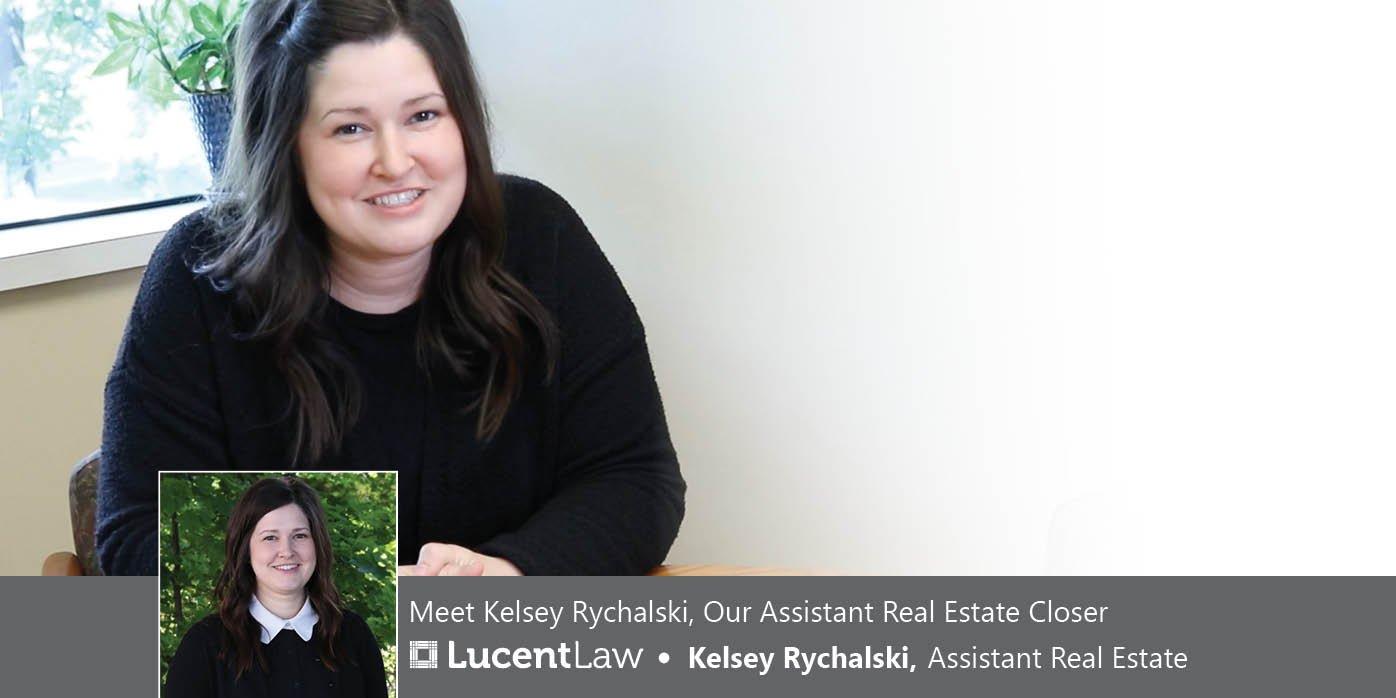 Kelsey Rychalski, Assistant Real Estate Closer_Lucent Law